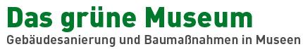 Das grüne Museum - Berlin