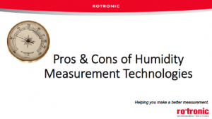 Webinar - Pros & Cons of Humidity Measurement Technologies