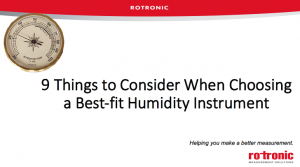 Webinar - 9 Things to Consider When Choosing a Best-fit Humidity Instrument