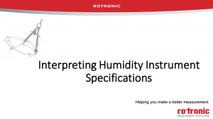 Webinar - Interpreting Humidity Instrument Specifications