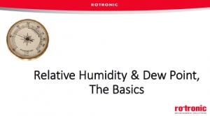 Webinar - Relative Humidity & Dew Point, The Basics